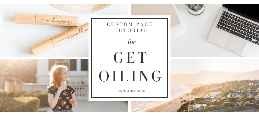 Allie Dean Custom Website Design Tutorial For GetOiling